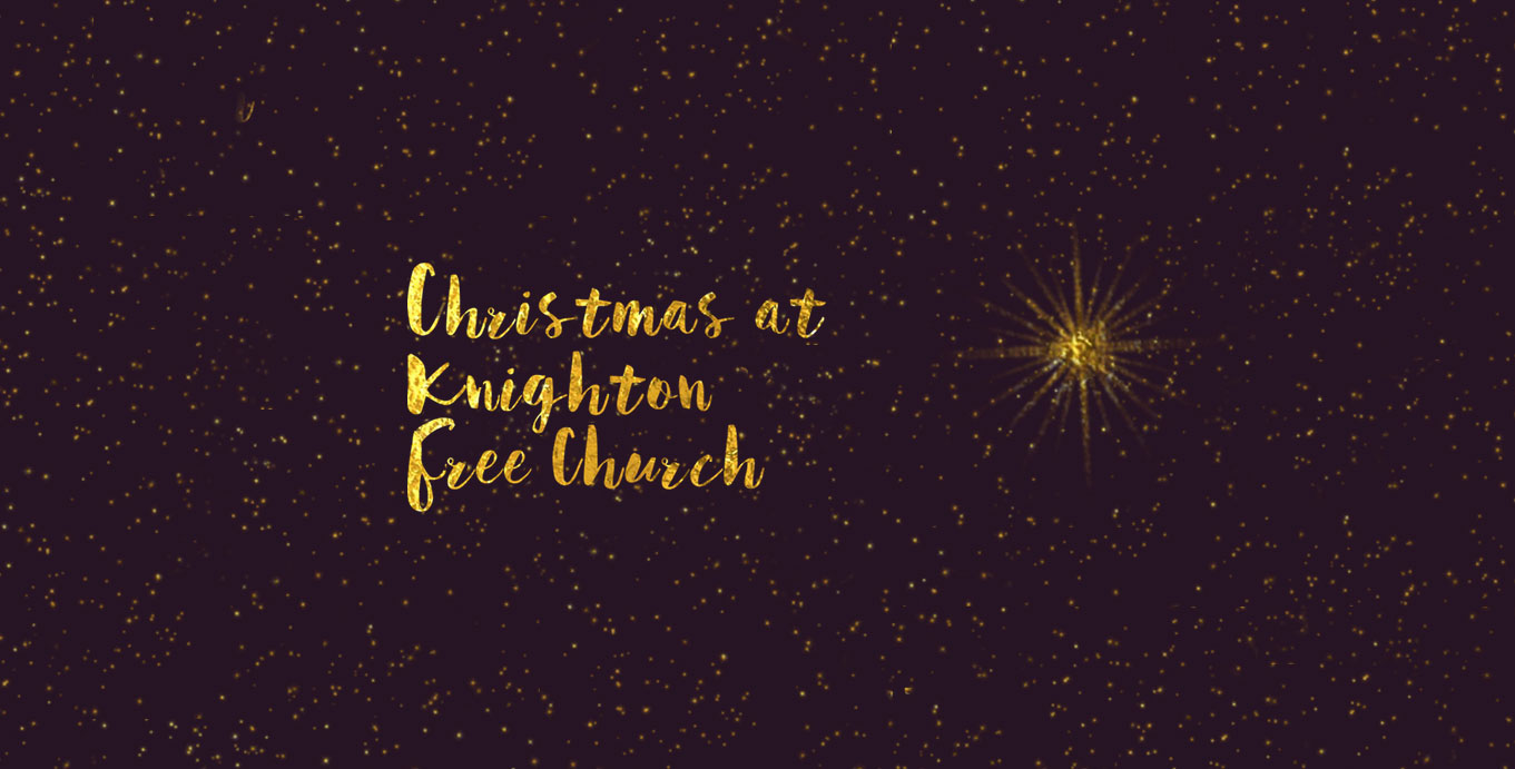 Christmas at Knighton Free Church
